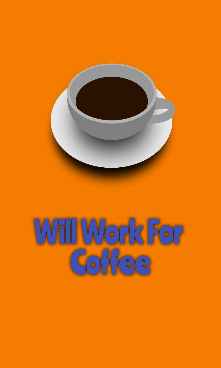 Work For Coffee