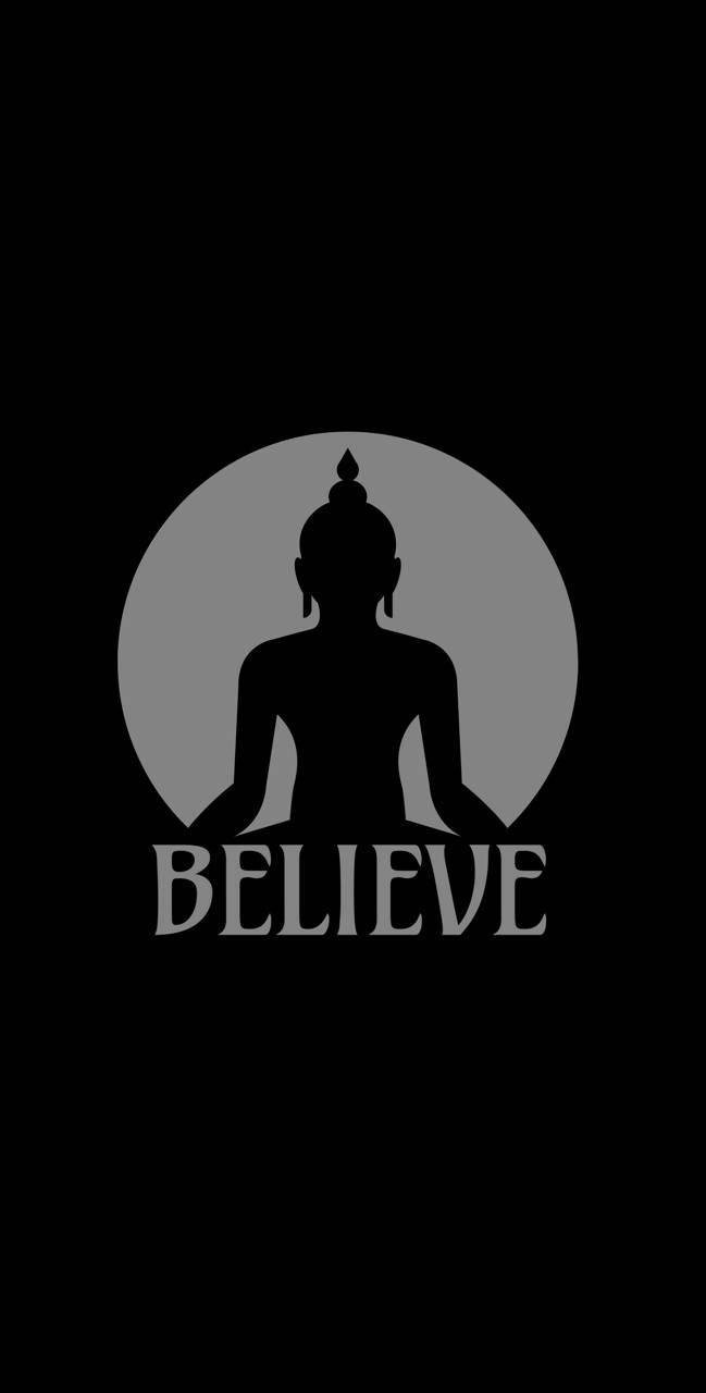 Believe Buddha