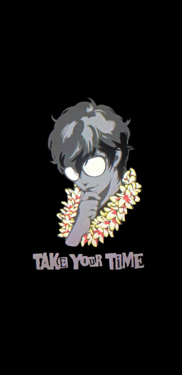 Take Your Time Wallpaper By Marleyjudd808 87 Free On Zedge