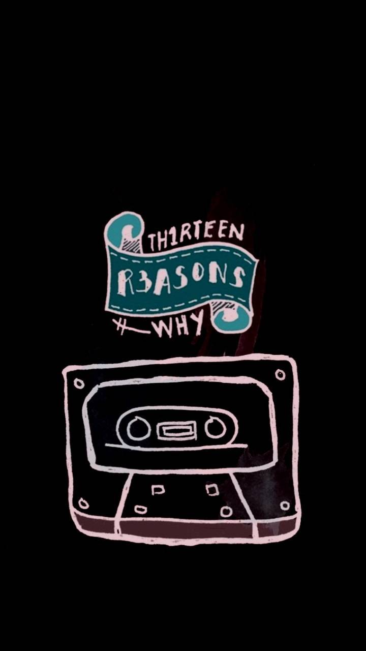 13 Reasons Why Wallpaper By Trizze 3f Free On Zedge