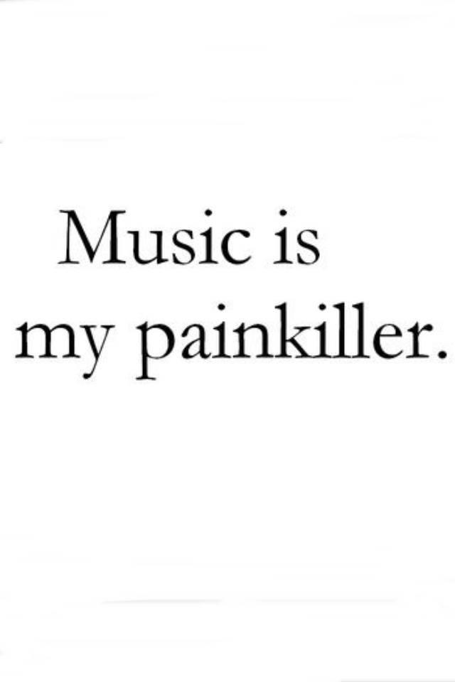 Music Is Painkiller