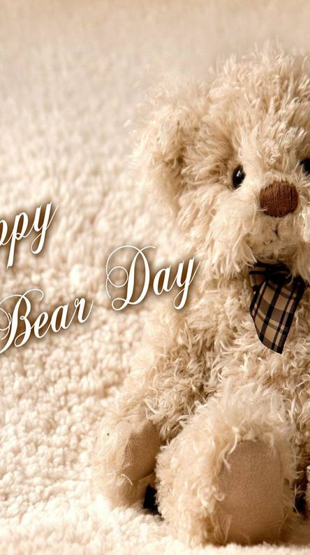Happy Teddy Bear Day Wallpapers Free By Zedge
