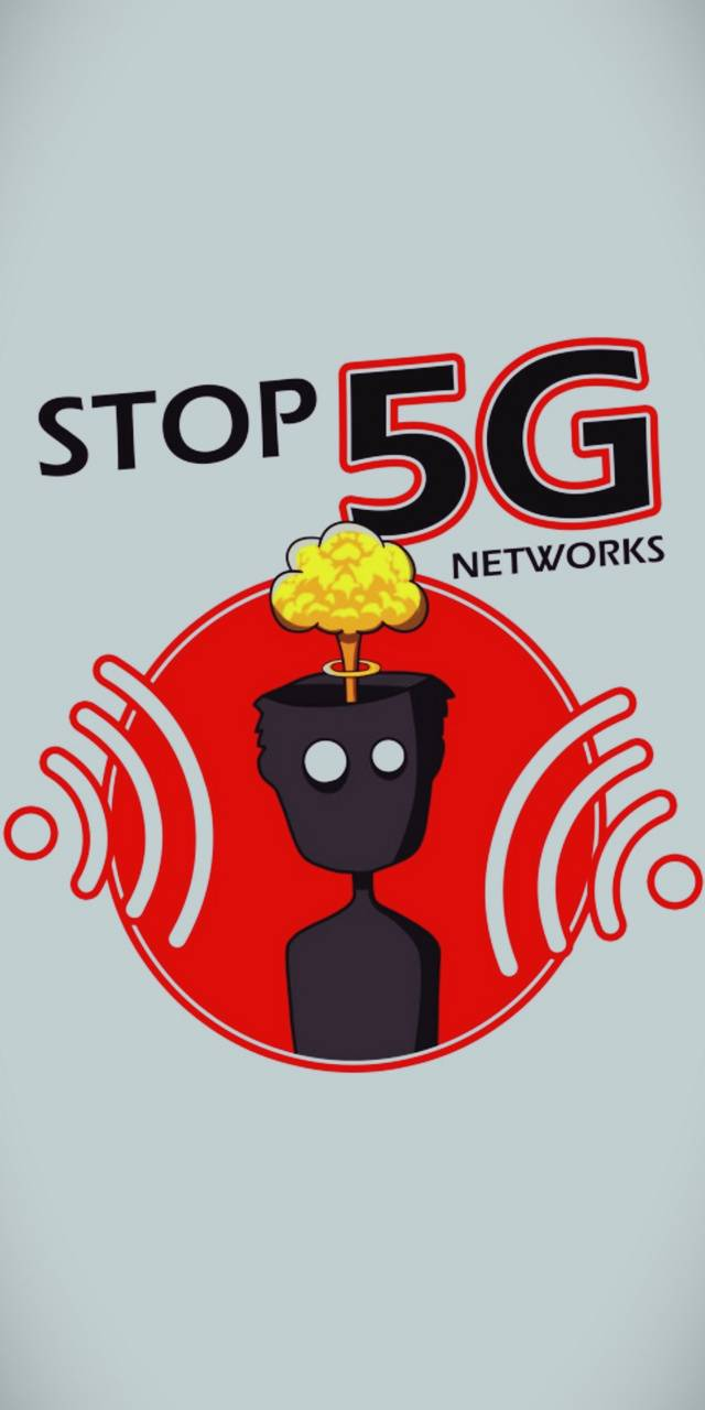 STOP 5G NETWORKS