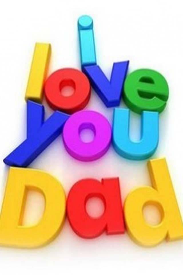 I Love U Dad