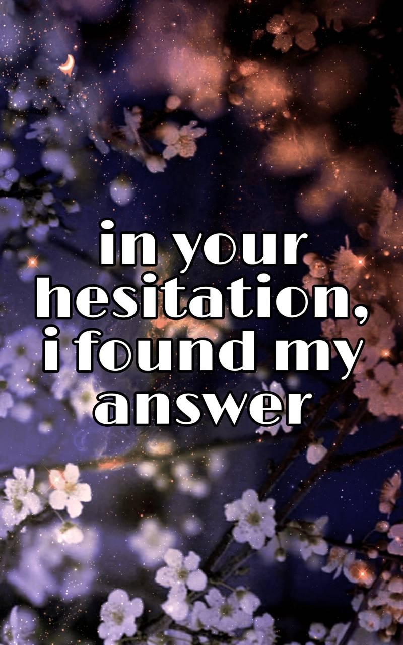 Hesitating answer
