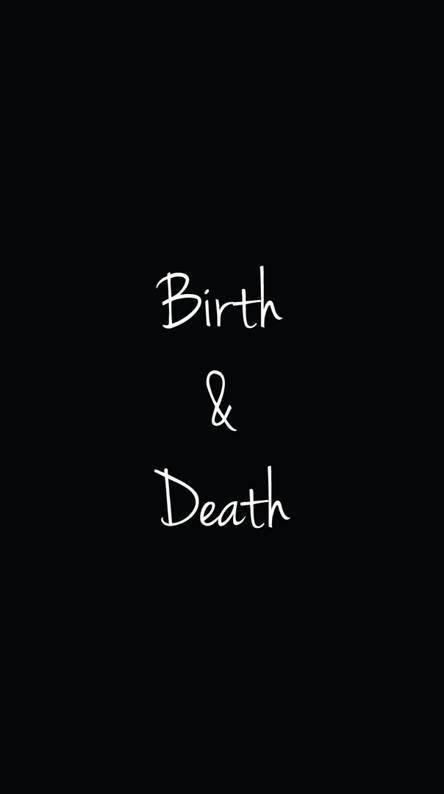 Birth n Death