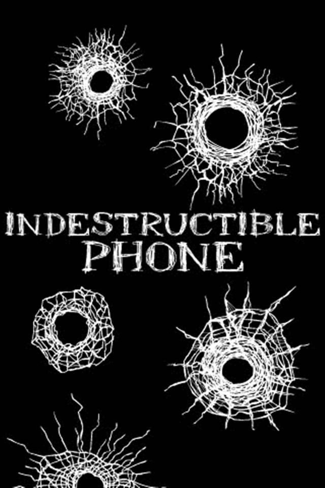 Indestructible Phone