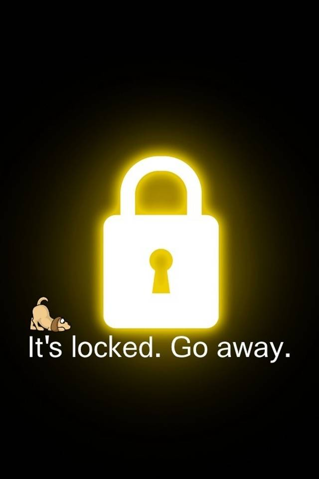 Its Locked Go Away