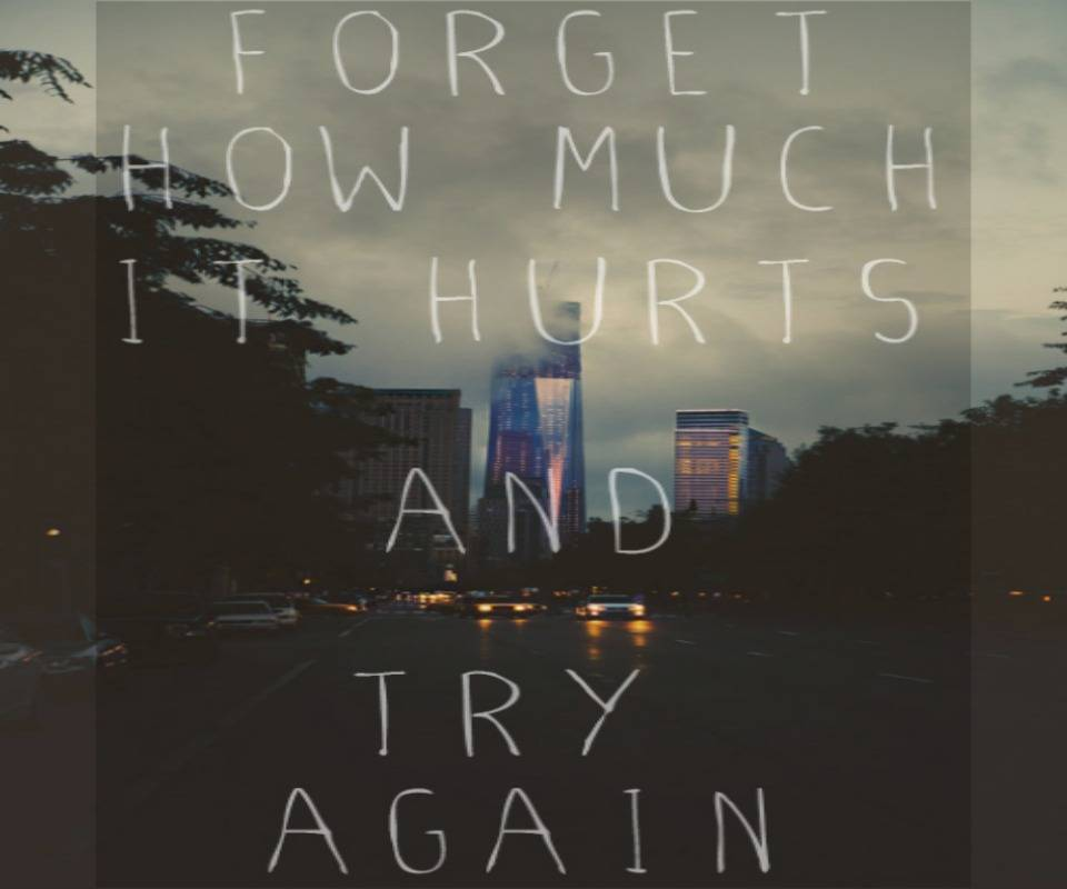 Forget And Try Again
