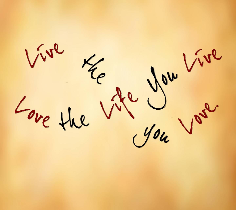 live life love