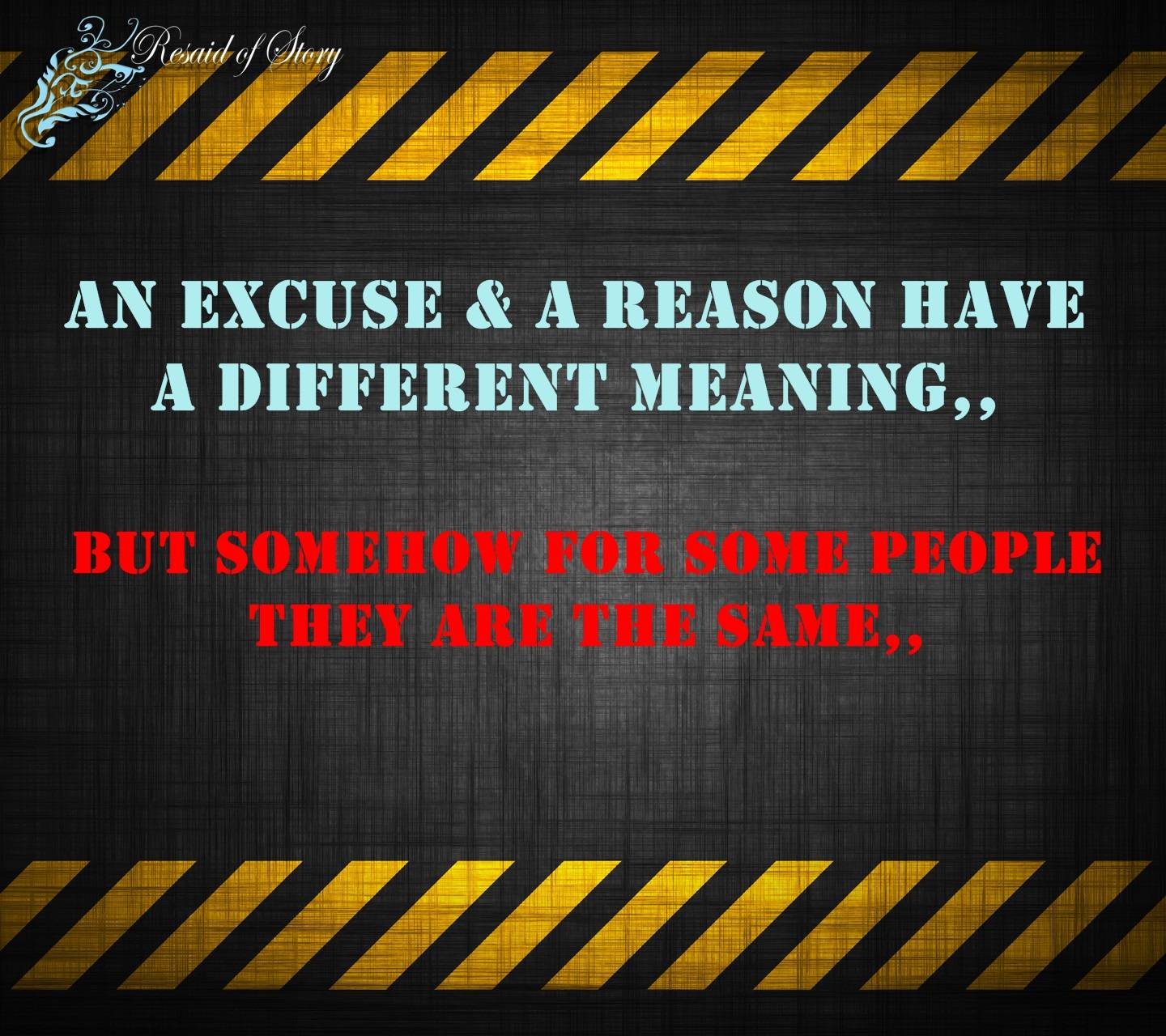 Excuse and Reason
