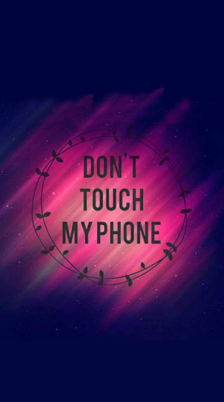 Danger Dont Touch Wallpapers Free By Zedge