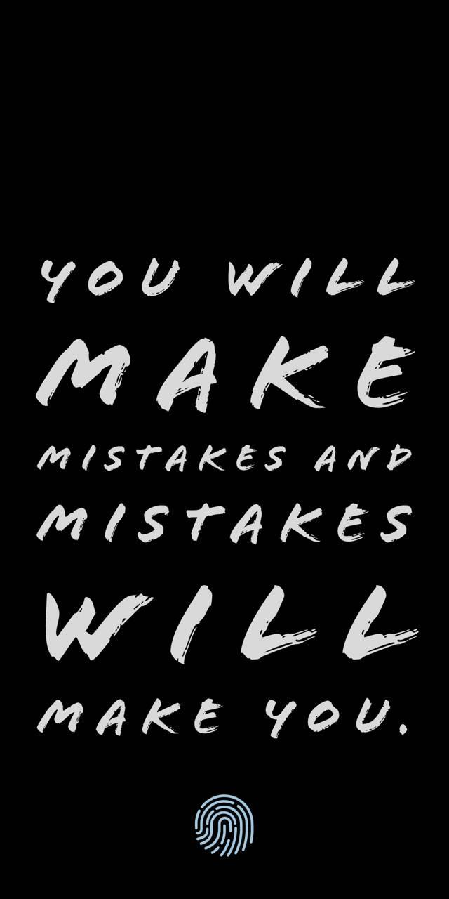 Mistakes make u