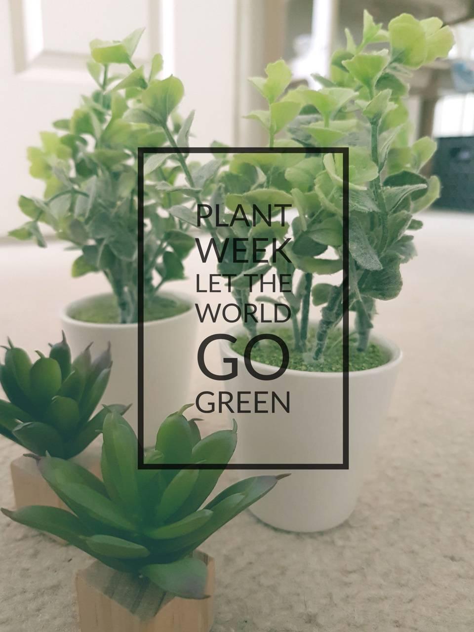 Plant week