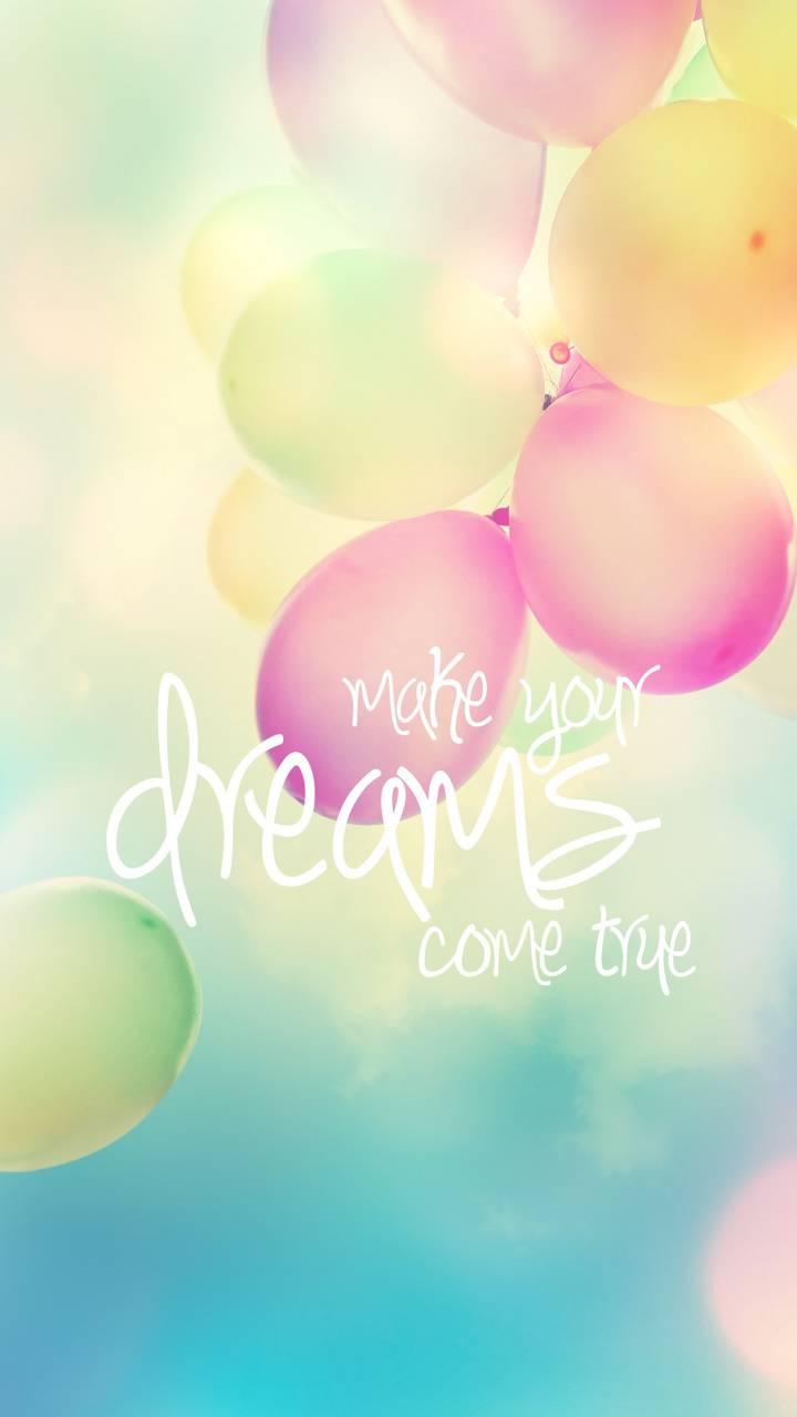 Make Your Dreams