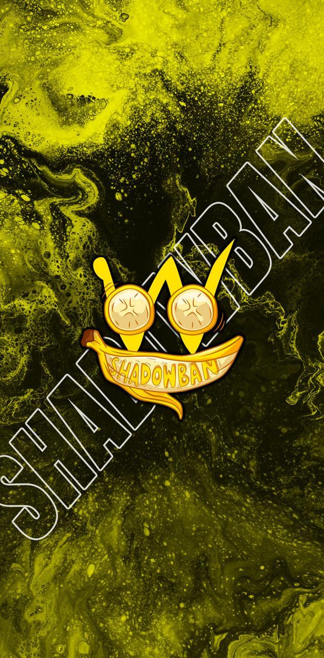 Shadowban Yellow