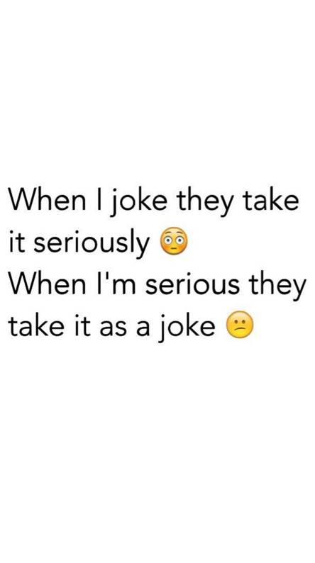 Joke and Serious