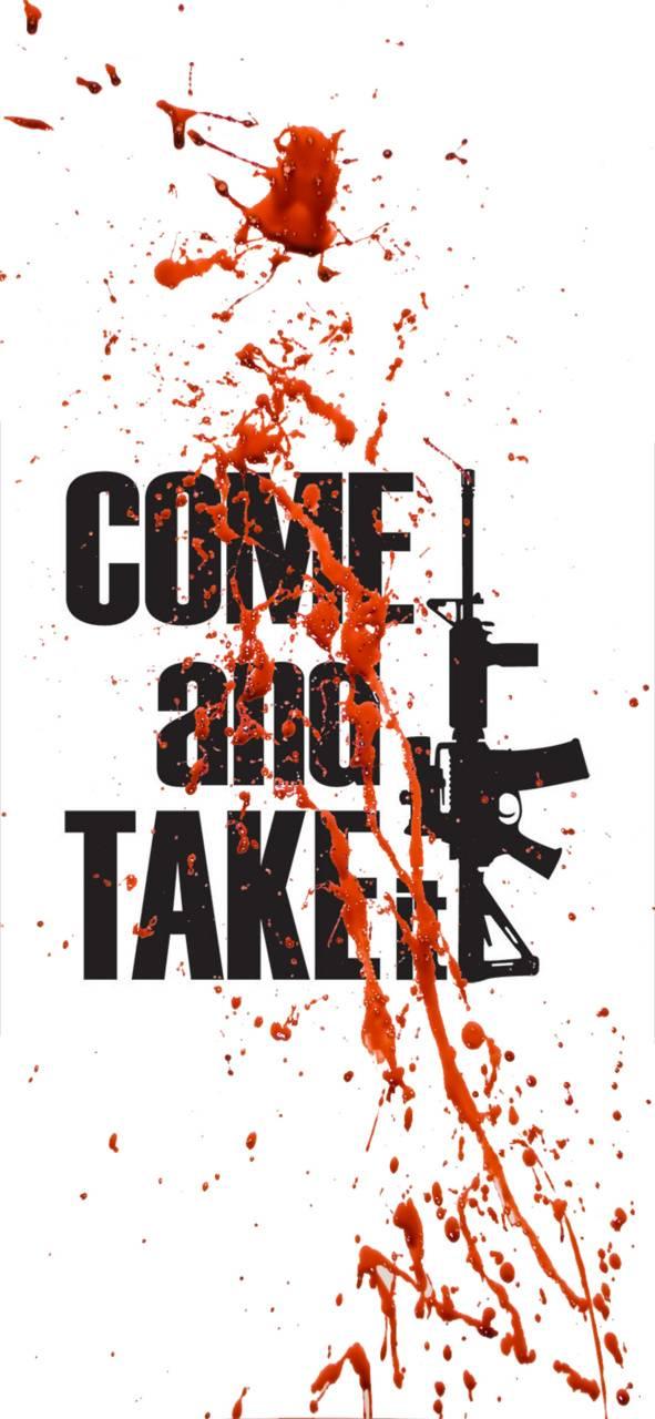 Come Take It