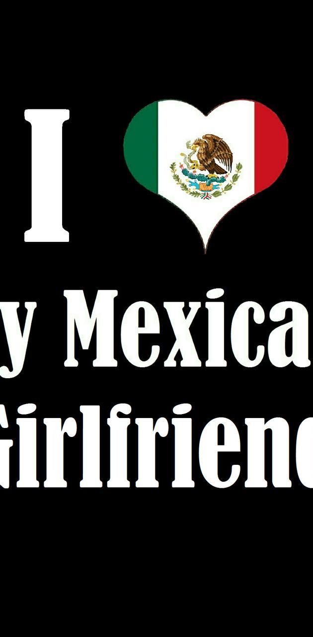 My Mexican GF