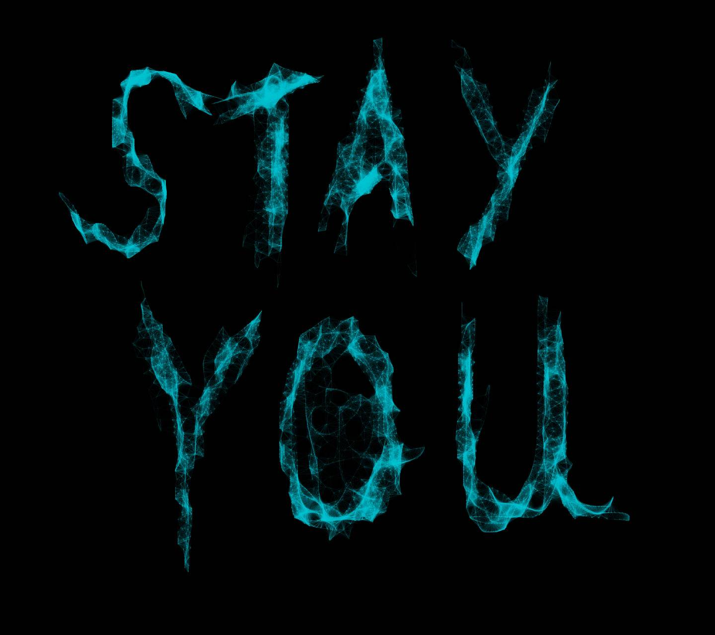 Stay You