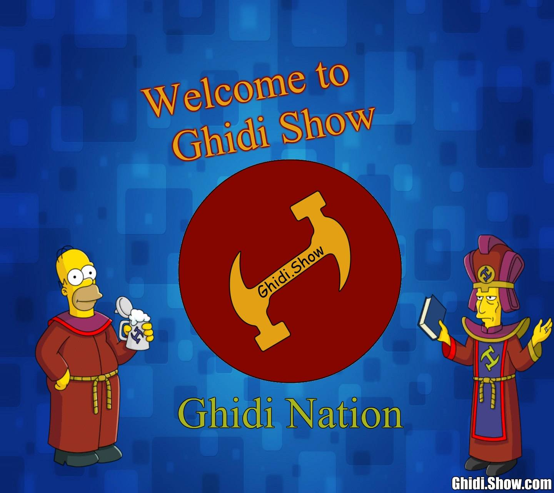 Ghidi Nation Show