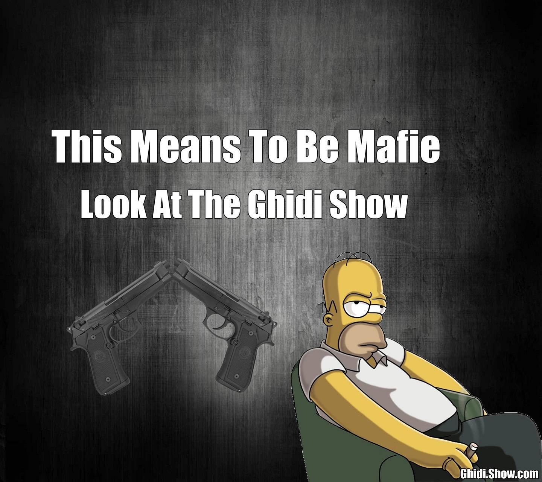 The Mafia of Ghidi