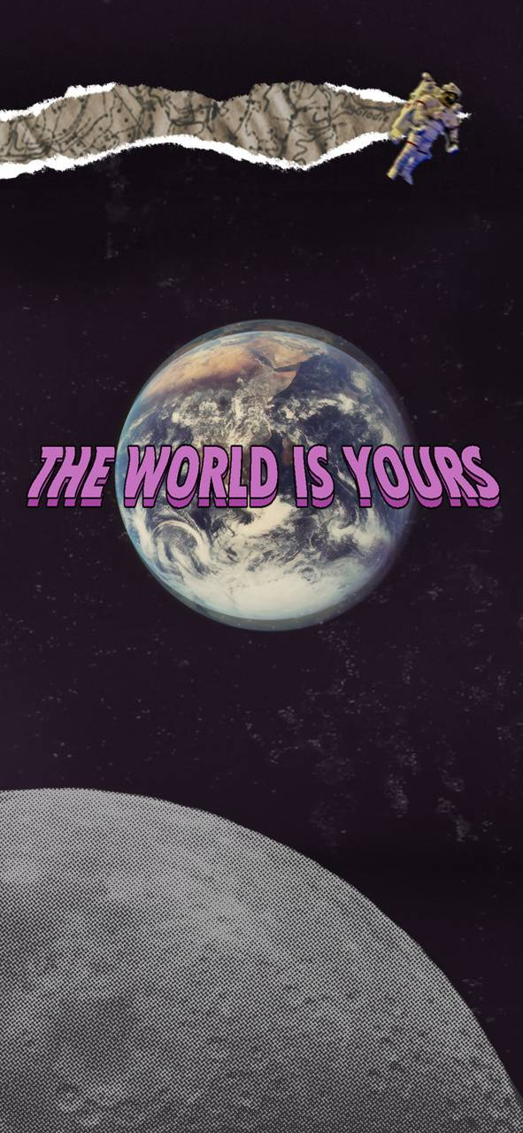world is yours wallpaper by axelentow