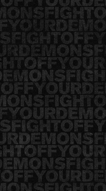 Fight Off Your Demon