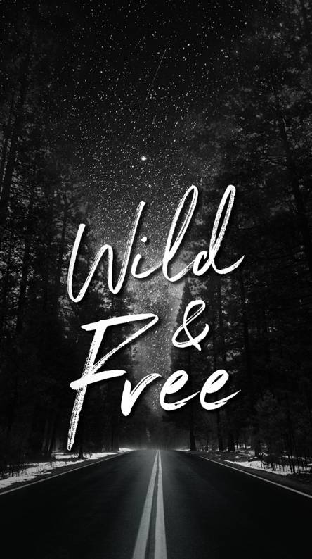 Young Wild And Free Wallpapers Free By Zedge