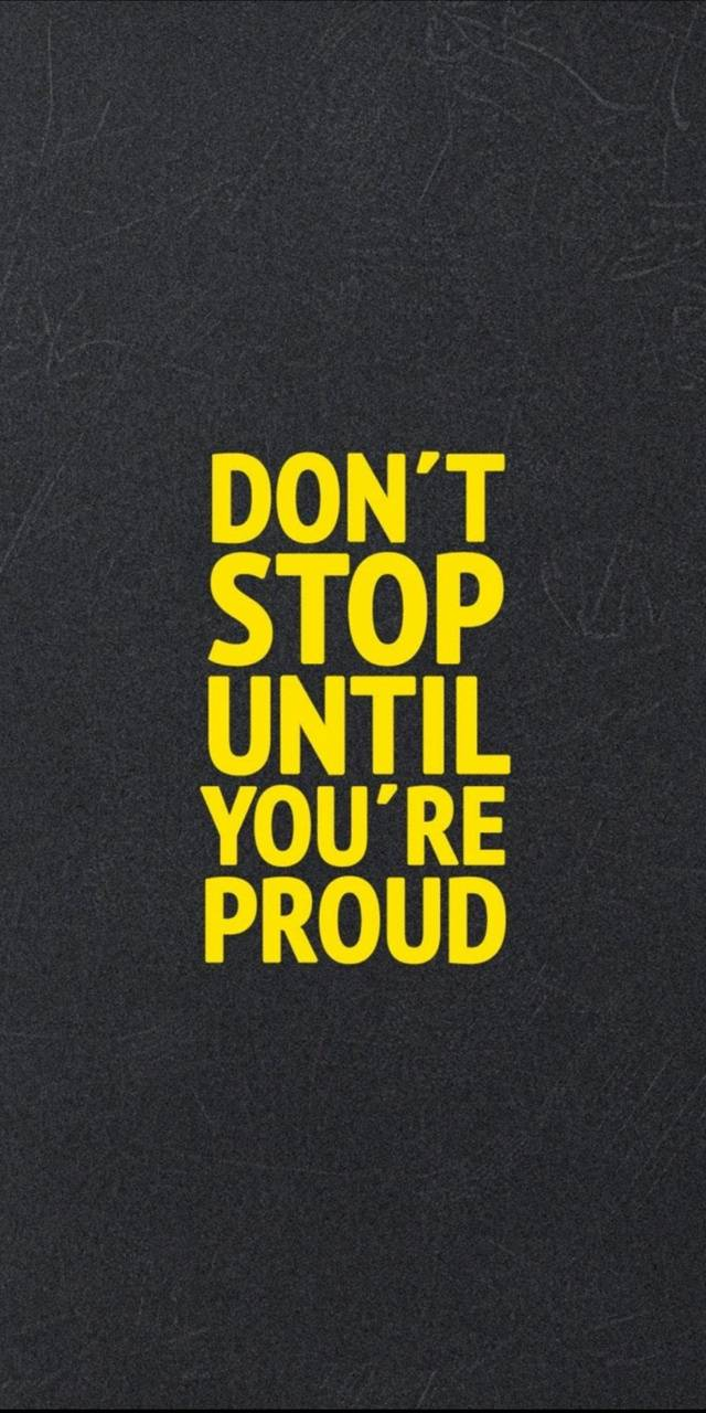 Stop when proud