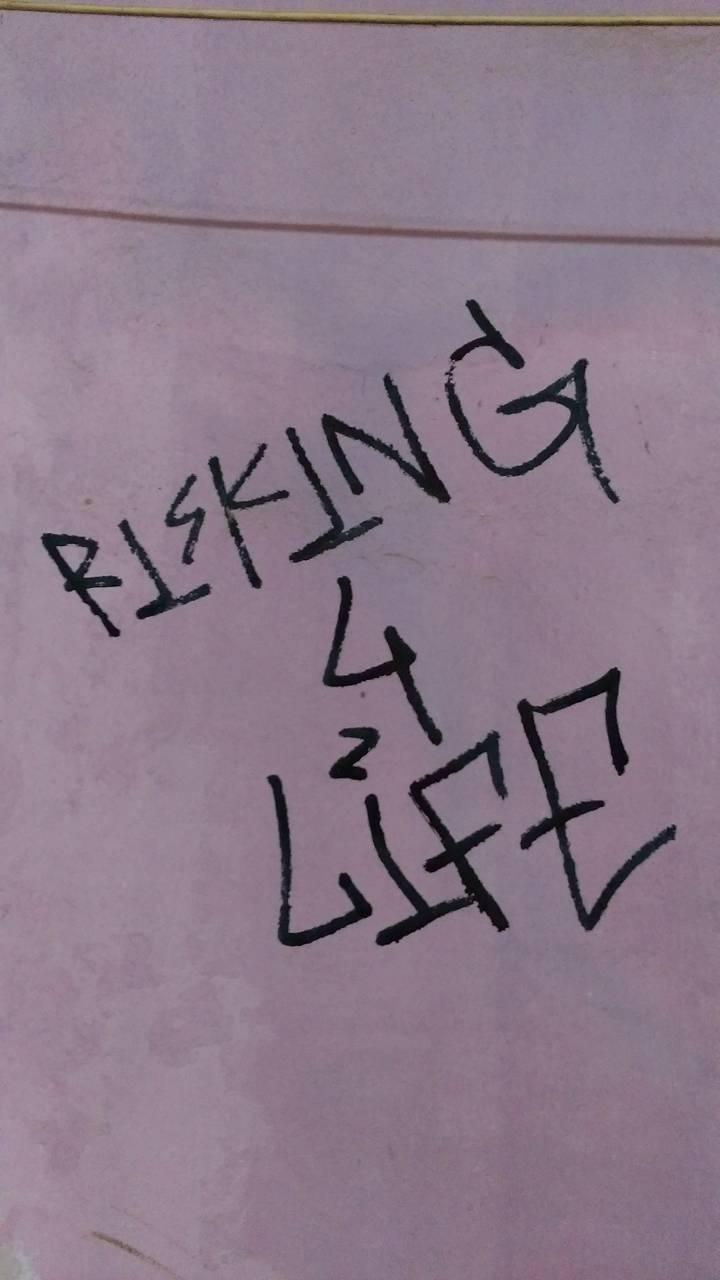 risking 4 life