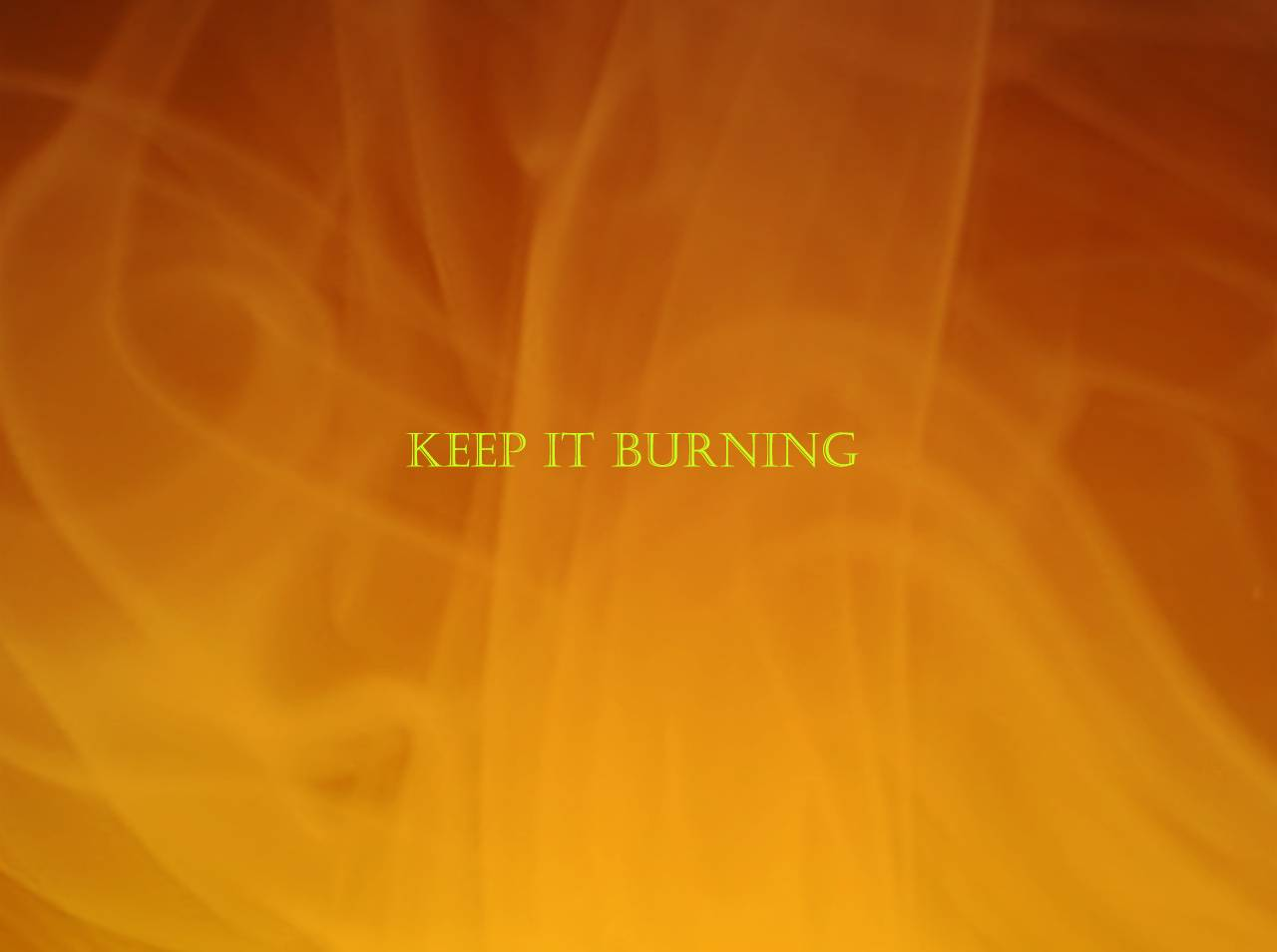 Keep It Burning