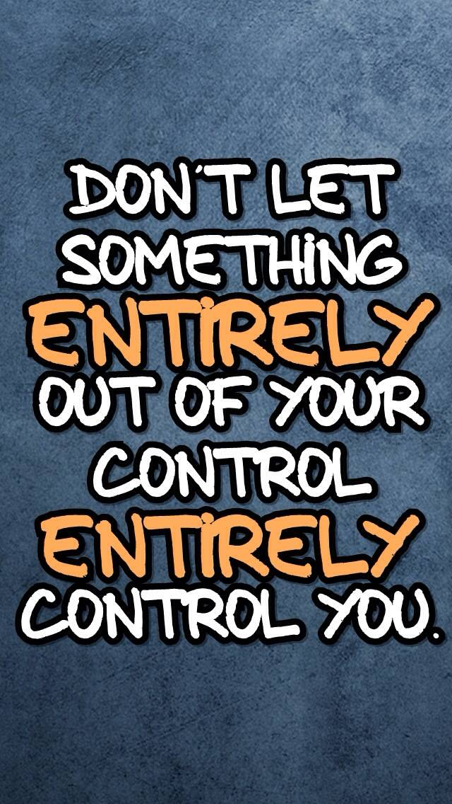 out of your control