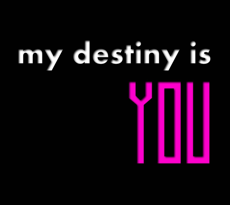 My Destiny is You
