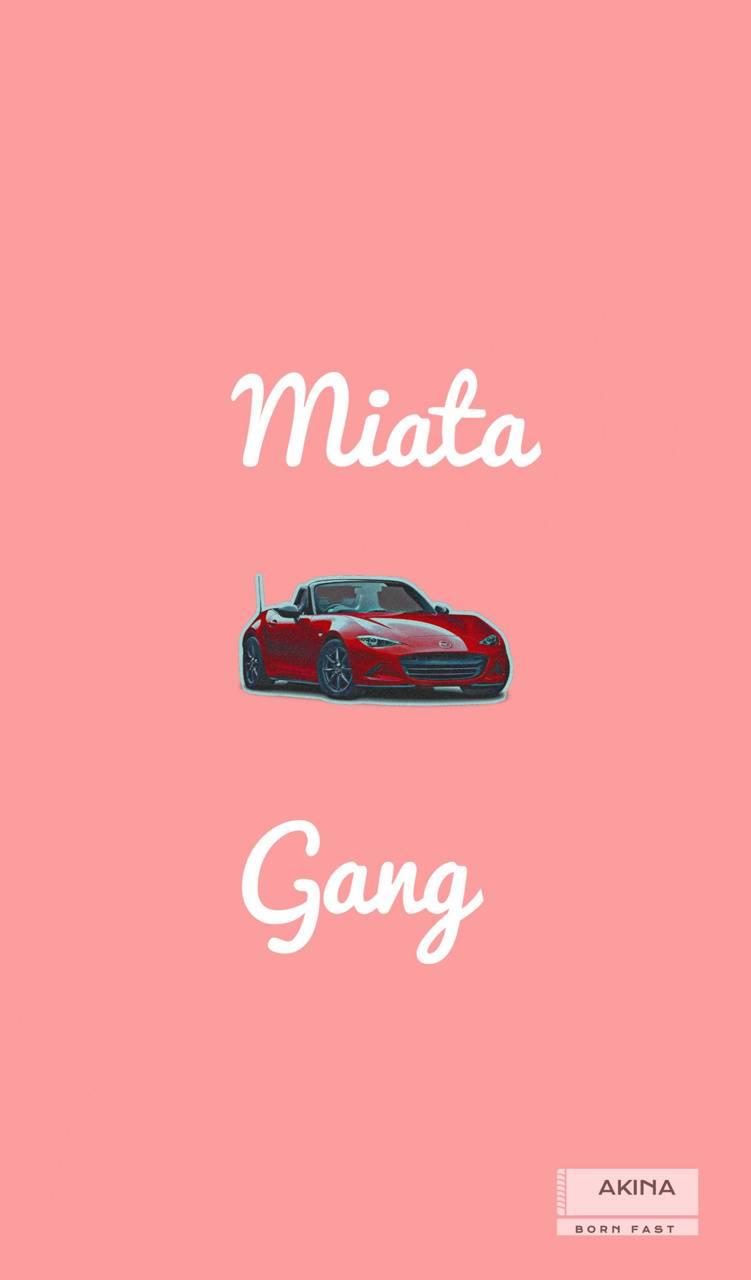 Miata Gang