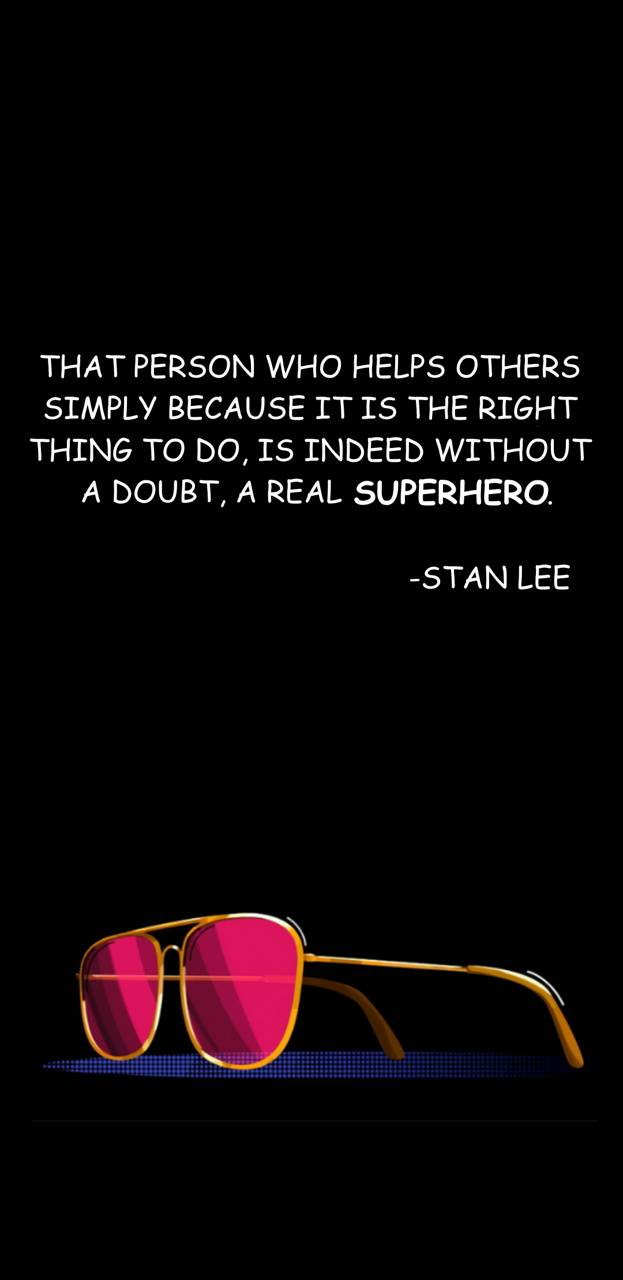 Stan Lee Quote wallpaper by Gavin992 - 27 - Free on ZEDGE™