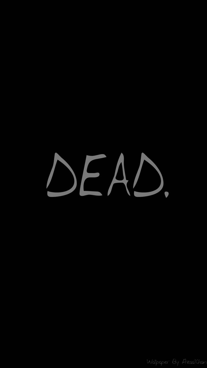 Dead Wallpaper Sad wallpaper by