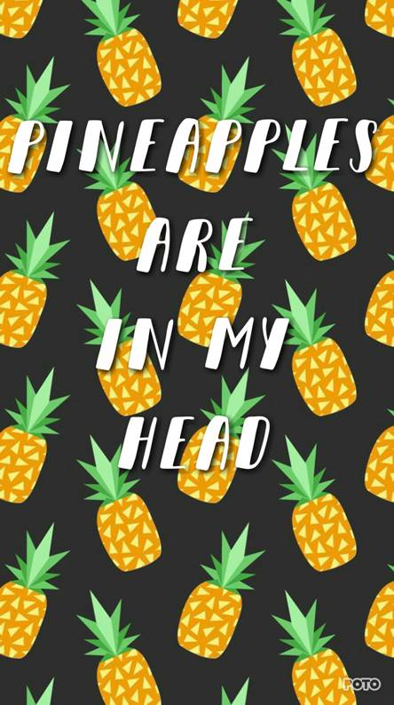 Pineapples in Head