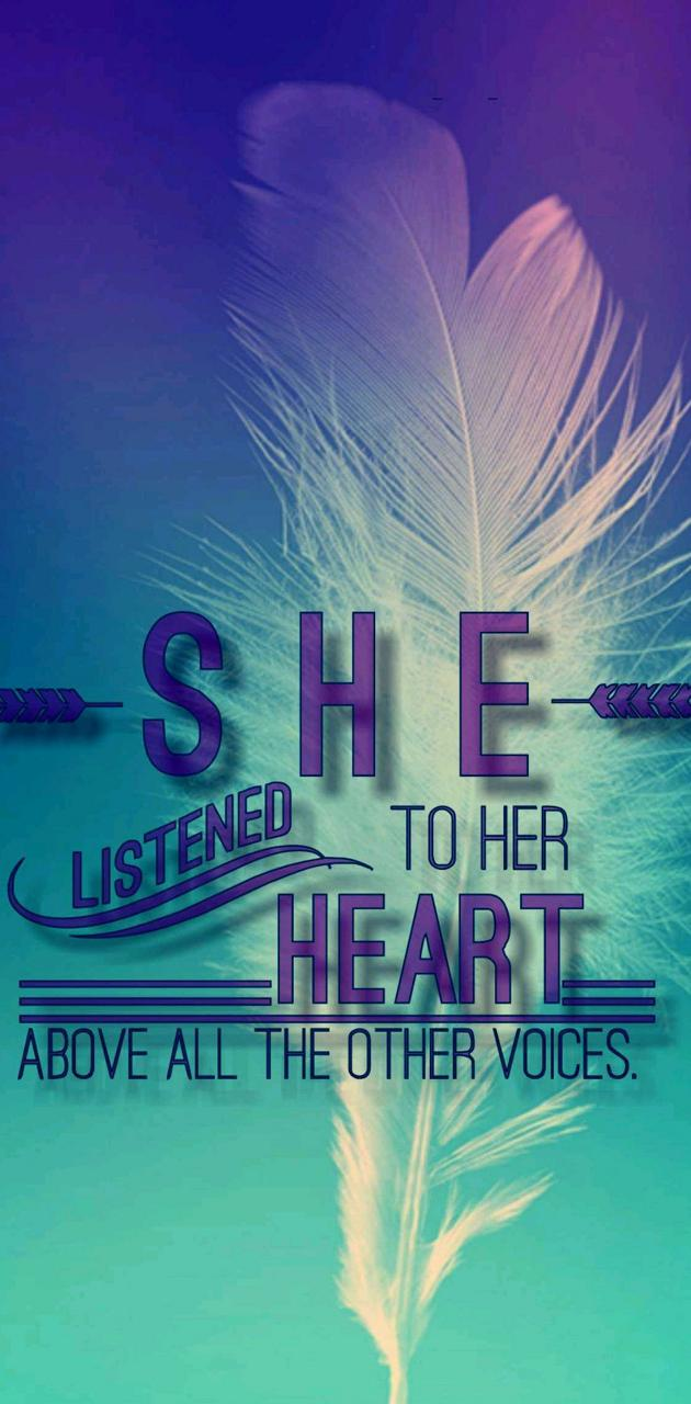 Listen To Her Heart