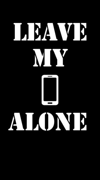 Leave My Phone Alone