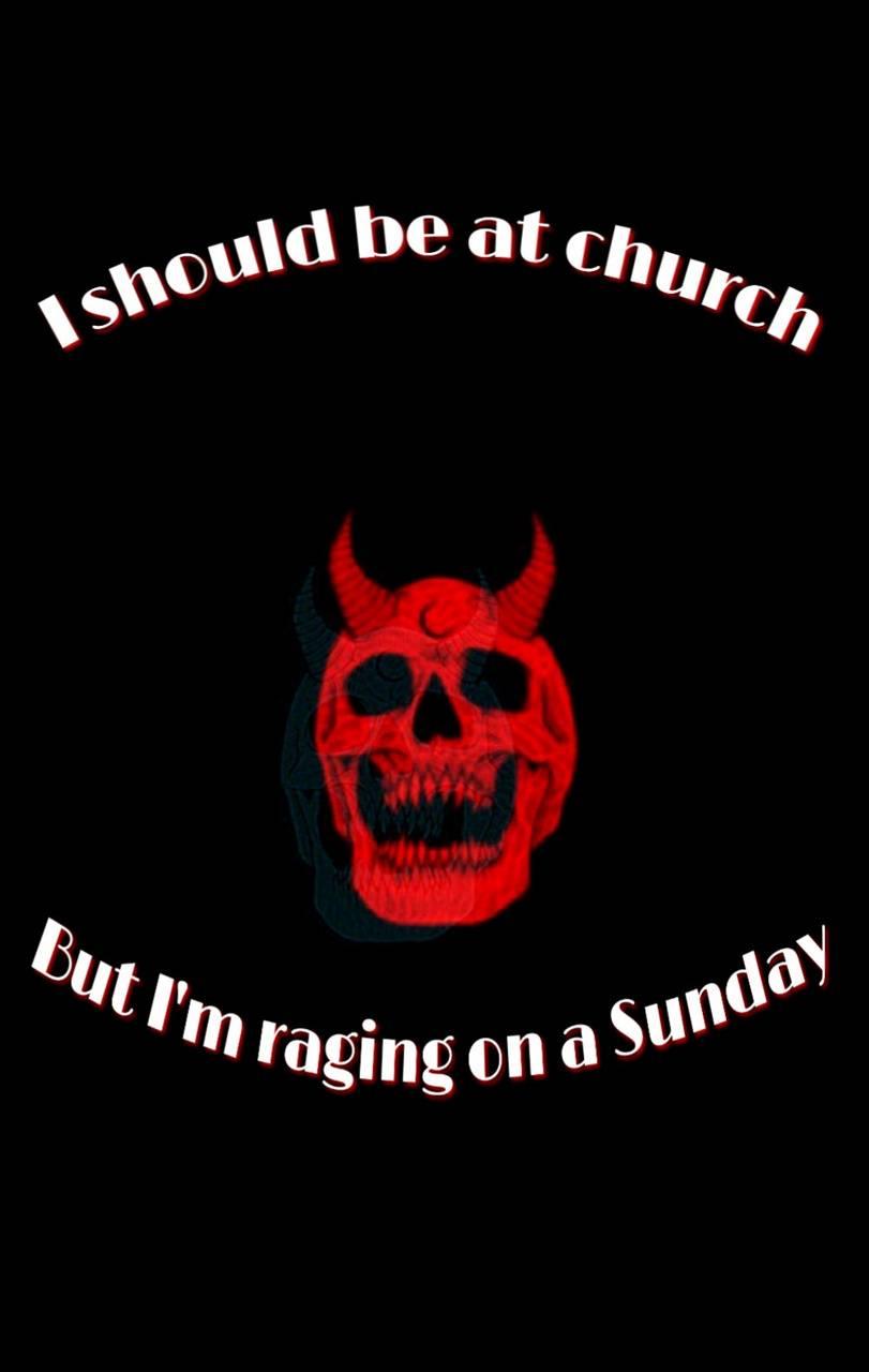 Raging on a Sunday