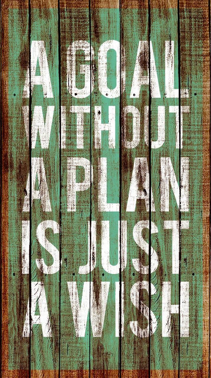 GOALS IS A PLAN