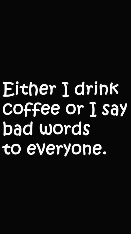 Coffee or Bad Words