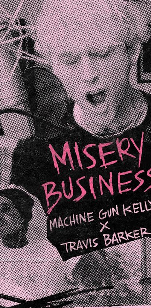 Mgk Misery Business