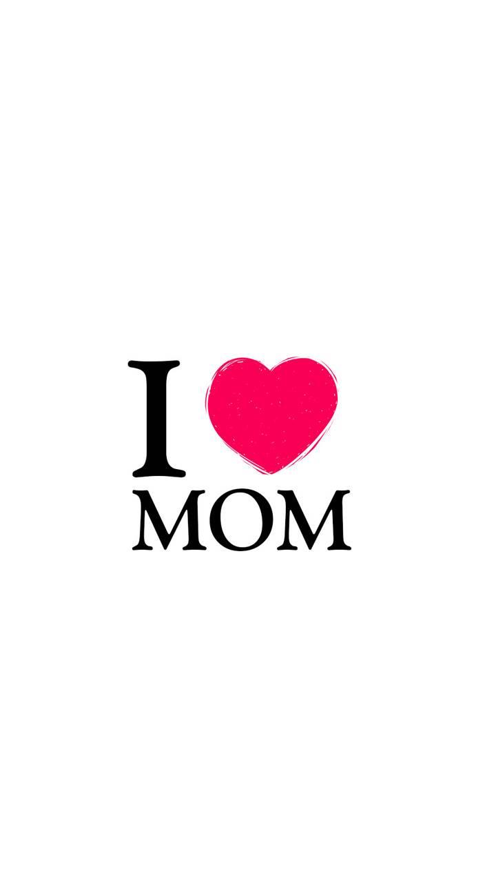 I Love You Mom Wallpaper By Midhun Ganga 22 Free On Zedge