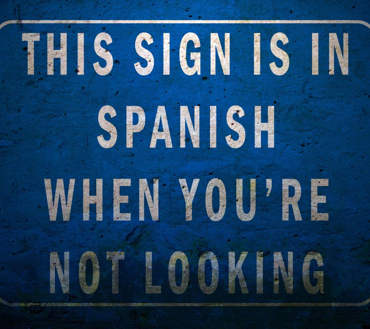 Funny Spanish Sign