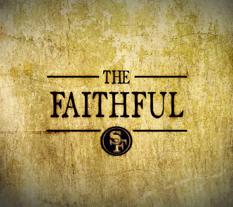 The Faithful 49ers