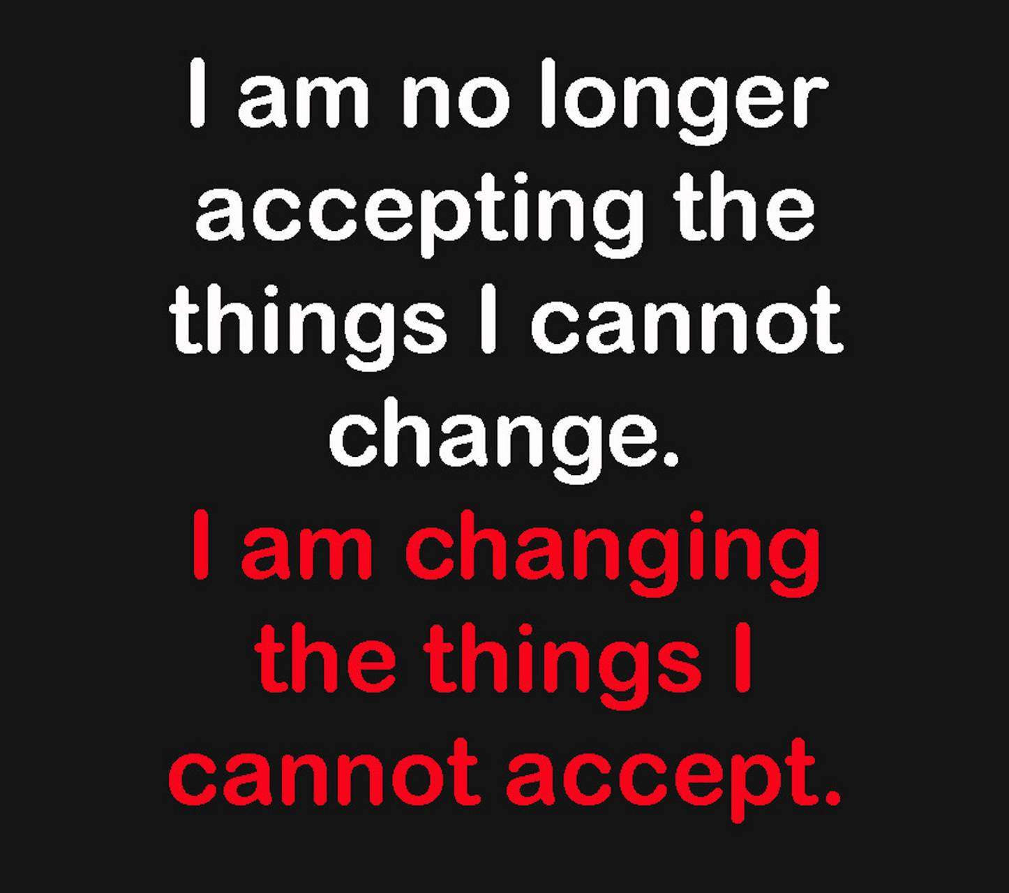 Change and Accept