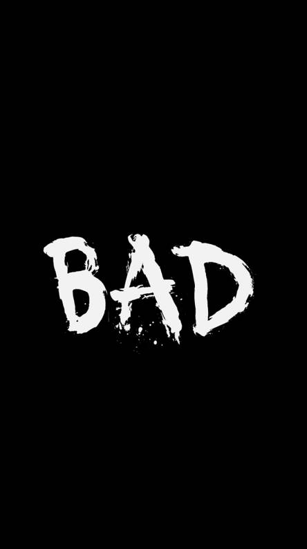 Bad Wallpapers - Free by ZEDGE™