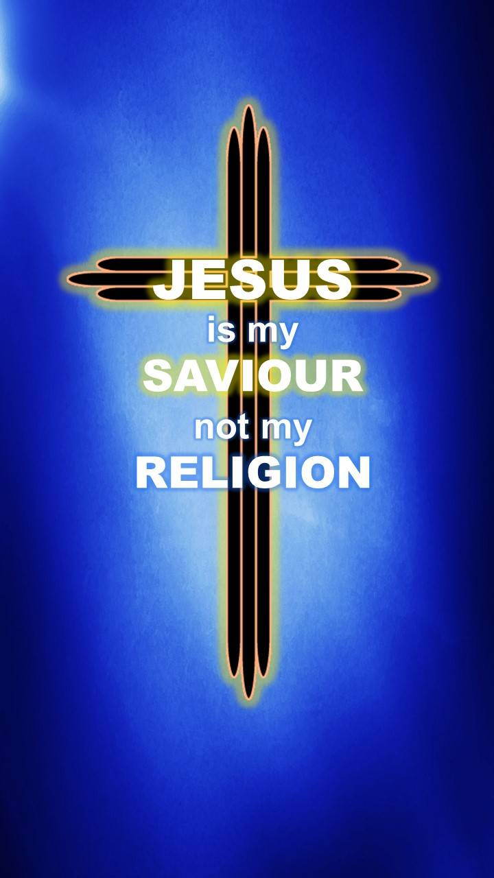 Saviour not Religion